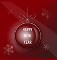happy new year on the christmas ball vector image vector image