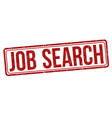 job search grunge rubber stamp vector image vector image