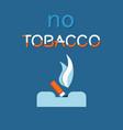 no tobacco day poster extinguished cigar ashtray vector image