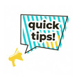 quick tips megaphone label isolated on vector image