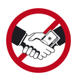 handshake with bribe over prohibitive sign vector image