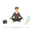young businessman sitting in lotus pose and vector image