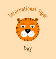 international tiger day vector image vector image