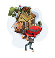 man carrying a house and car on his back vector image vector image