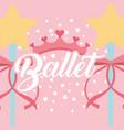 star magic wand ribbon crown ballet fantasy vector image vector image