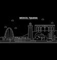tijuana silhouette skyline mexico - tijuana vector image vector image