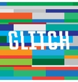 glitch background with inscription vector image vector image