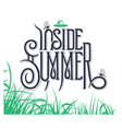 inside summer lettering sign vector image vector image