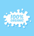 milk emblem and dairy label with splashes and vector image vector image