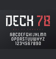 deck 78 futuristic industrial display typeface vector image vector image