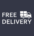 fast and free shipping delivery truck vector image