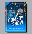 modern stylish poster flyer of comedy show vector image