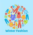 warm winter fashion and woolies winter apparel vector image