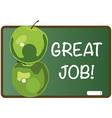 Great Job vector image vector image