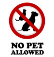 no pet allowed sign vector image vector image