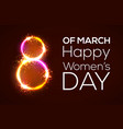 happy womens day 8 march bright 3d greeting card vector image