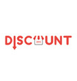icon concept of discount word with arrow moving vector image