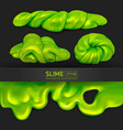 set green realistic slimes on a black vector image