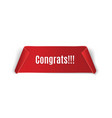 the red scrollcongrats on the white background vector image