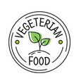 vegetarian food label line style logo with green vector image vector image