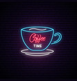 coffee time neon sign light coffee cup on brick vector image