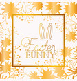 happy easter golden frame with rabbit ears and vector image vector image