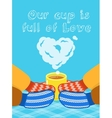 Valentines Day card with hands and cup vector image vector image