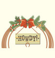 cowboy western christmas wreath with lasso and vector image vector image