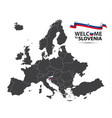 map of europe with the state of slovenia vector image vector image