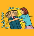 money demand wife shakes her husband women vector image