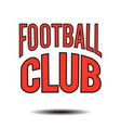 football club text logo image vector image