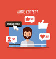 viral content beard man in video suscribe like vector image vector image