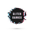 glitch effect circle advertising banner digital vector image vector image