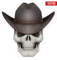 Human skull with cowboy hat on head vector image vector image
