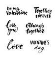 love and valentines day inscriptions collection vector image