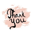 Thank You lettering calligraphy vector image vector image