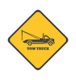 tow truck sign vector image vector image