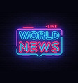 world news sign design template breaking vector image