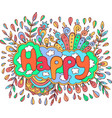 art with mandala and happy word doodle lettering vector image