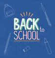 blue chalkboard back to school sign vector image vector image
