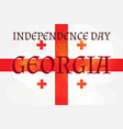 independence day of georgia vector image vector image