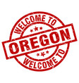 welcome to oregon red stamp vector image vector image
