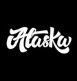 alaska lettering phrase isolated on black vector image