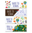 back to school set of banners template with space vector image vector image
