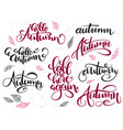hand lettering hello autumn text set vector image vector image