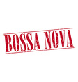 bossa nova red grunge vintage stamp isolated on vector image vector image