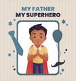 my father superhero banner design vector image