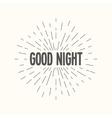 Hand drawn sunburst - good night vector image