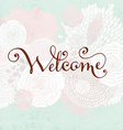welcome card vector image vector image