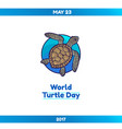 world turtle day may 23 vector image